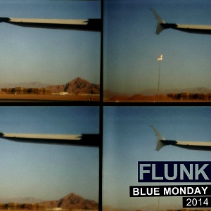 Flunk: Blue Monday 2014